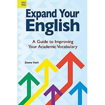 Expand Your English - A Guide to Improving Your Academic Vocabulary