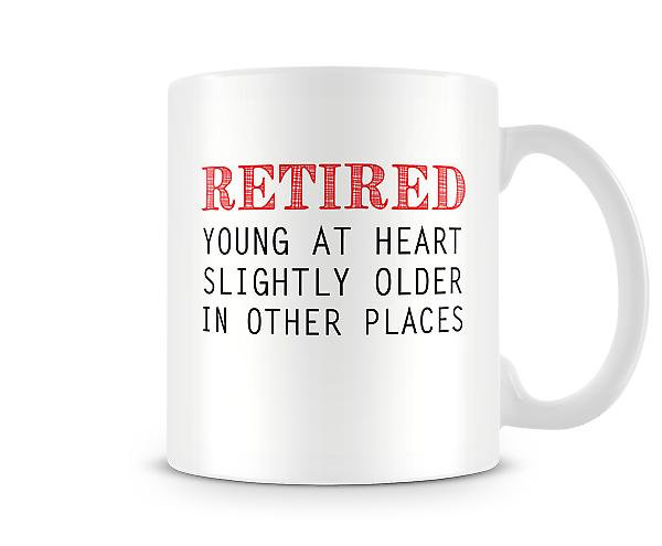Retired - Young At Heart Mug
