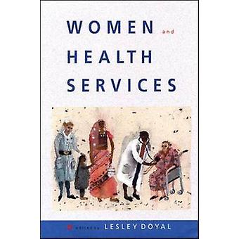 Women and Health Services by Doyal