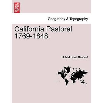 Kalifornien pastorale 17691848. von Bancroft & Hubert Howe