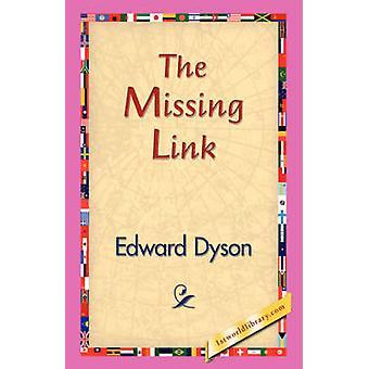 Das fehlende Glied von Dyson & Edward
