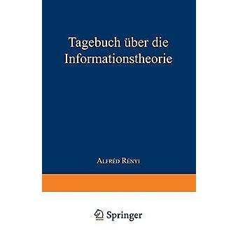 Tagebuch Uber Die Informationstheorie por Renyi & A.