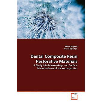 Dental Composite Resin Restorative Materials by Majeed & Abdul