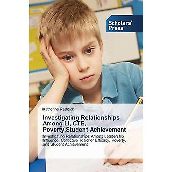 Investigating Relationships Among LI CTE PovertyStudent Achievement by Reddick Katherine