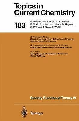 Density Functional Theory IV  Theory of Chemical Reactivity by Nalewajski & R.F.