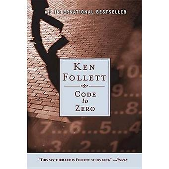 Code to Zero by Ken Follett - 9780451216724 Book