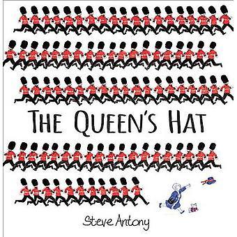 The Queen's Hat by Steve Antony - 9780545835565 Book