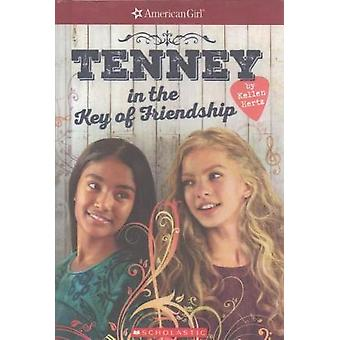 Tenney in the Key of Friendship by Kellen Hertz - 9780606399890 Book