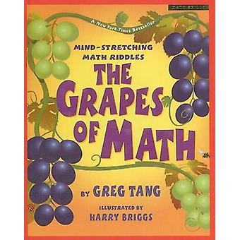 The Grapes of Math - Mind-Stretching Math Riddles by Greg Tang - Harry