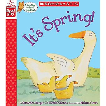 It's Spring! (a Storyplay Book) by Samantha Berger - 9781338232189 Bo