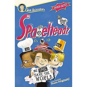 Sphdz Book #2! by Jon Scieszka - Shane Prigmore - 9781416979531 Book