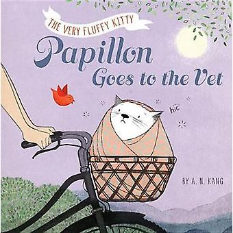 Papillon - Book 2 Papillon Goes to the Vet by A. N. Kang - 9781484728