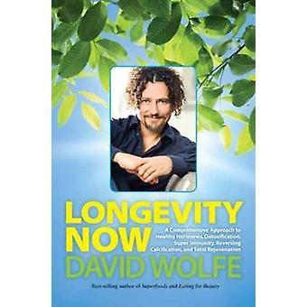 Longevity Now - A Comprehensive Approach to Healthy Hormones - Detoxif