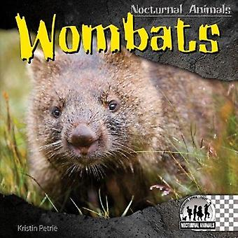 Wombats by Kristin Petrie - 9781604537406 Book