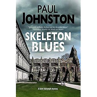 Skelett Blues (eine Quint Dalrymple Mystery)
