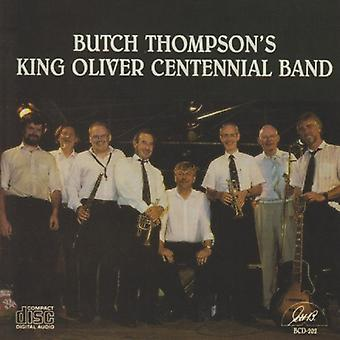 Butch Thompson - King Oliver Centennial Band [CD] USA import