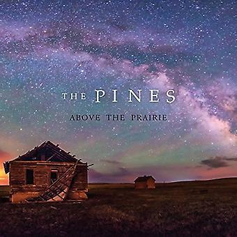 Pines - Above the Prairie [Vinyl] USA import