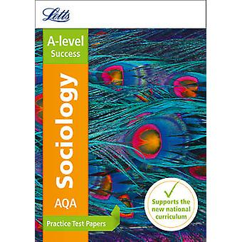 AQA A-Level Sociology Practice Test Papers by Letts A-Level - 9780008