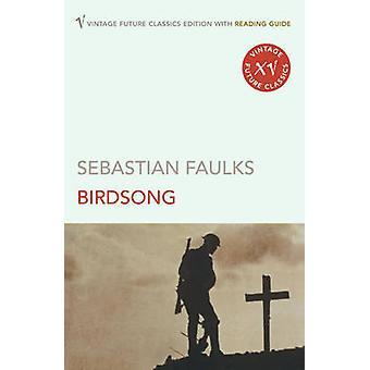 Birdsong by Sebastian Faulks - 9780099496922 Book