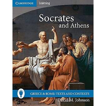 Socrates and Athens by David M. Johnson - 9780521757485 Book
