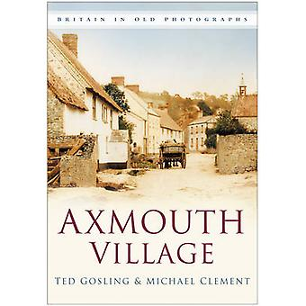Axmouth Village by Gerald Gosling - Michael Clements - 9780750949675