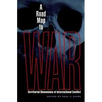 En färdplan för att krig - territoriella dimensioner av internationella konflikter b