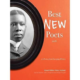 50 poesie da scrittori emergenti da Mary Szybist - Jeb Livingood - 9780