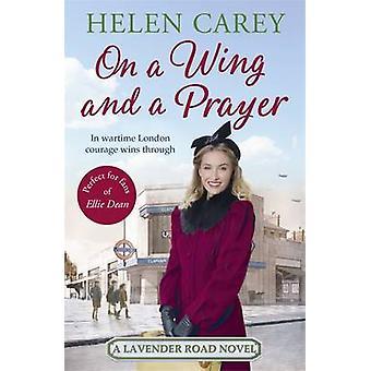 Na skrzydło i modlitwy przez Helen Carey - 9781472231505 książki