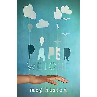 Paperweight by Meg Haston - 9781471404566 Book