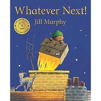Uansett neste! av Jill Murphy - 9781509862580 bok