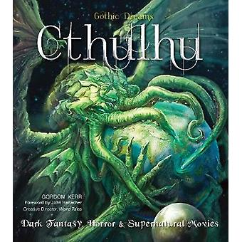Cthulhu - Dark Fantasy - Horror & Supernatural Movies (New edition) by