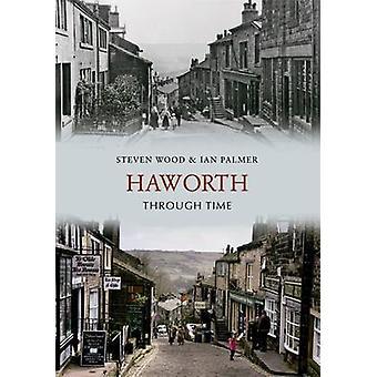 Haworth gjennom tid av Steven - 9781848685093 bok