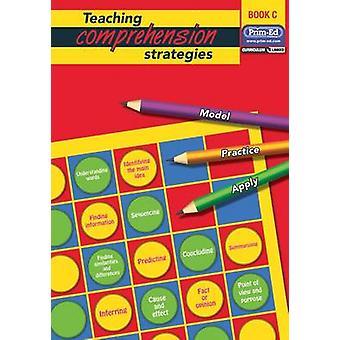 Teaching Comprehension Strategies - Developing Reading Comprehension S