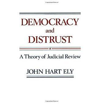 Demokrati och misstro - en teori om domstolsprövning av John Ely - 978