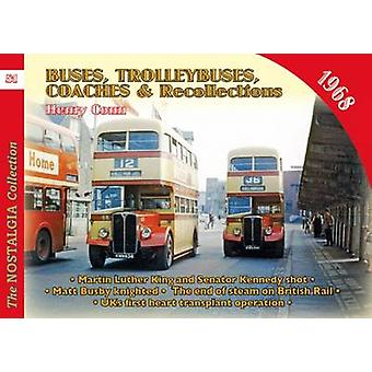 No 51 Buses - Trolleybuses & Recollections 1968 - 1968 by Henry Conn -