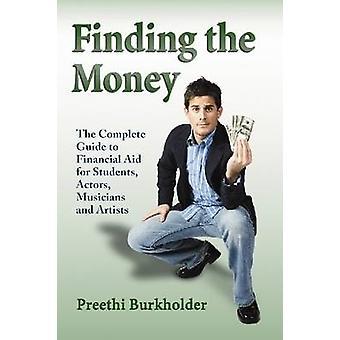 Encontrando o dinheiro - o guia completo para auxílio financeiro para alunos-