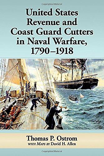 United States Revenue and Coast Guard Cutters in Naval Warfare - 1790