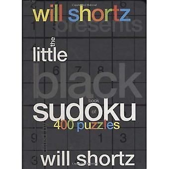 Will Shortz Presents the Little Black Book of Sudoku: 400 Puzzles (Will Shortz Presents...)