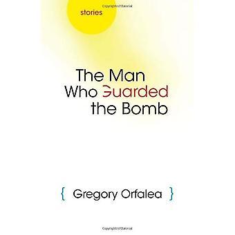 L'homme qui gardaient la bombe: histoires (arabe américain écrit)