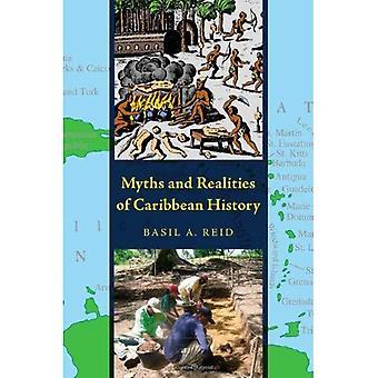 Mythes et réalités des Caraïbes histoire (archéologie caribéenne et ethnohistoire série)