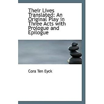 Traducción de sus vidas: Un juego Original en tres actos, con prólogo y epílogo