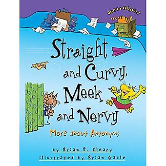Straight and Curvy, Meek and Nervy: More about Antonyms