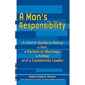 Mannens ansvar: en judisk Guide till att vara en Son, en Partner i äktenskap, en far och en gemenskap ledare