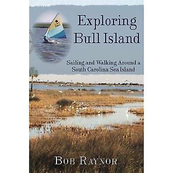 Exploring Bull Island: Sailing and Walking Around a South Carolina Sea Island
