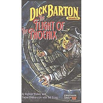 Dick Barton Episode IV: The Flight of the Phoenix