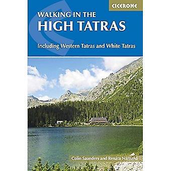 The High Tatras: Slovakia and Poland - Including the� Western Tatras and White Tatras