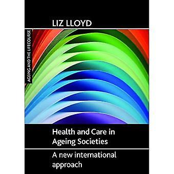 Santé et soins dans les sociétés vieillissantes