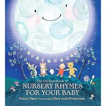 Orchard Book of Nursery Rhymes for Your Baby by Mary Hoberman