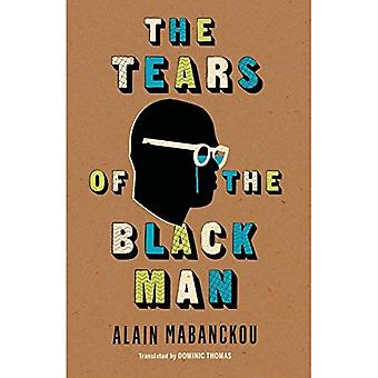 The Tears of the Black Man (Global African Voices)