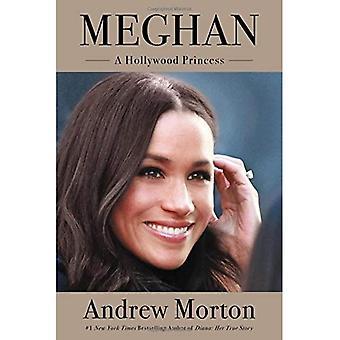 Meghan: Uma princesa de Hollywood